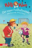 Willi Wau: Der super Fußballtrainer