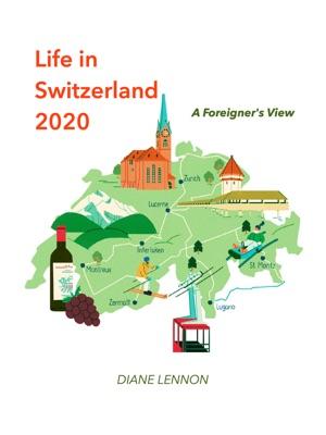 Life in Switzerland 2020
