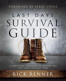 Last Days Survival Guide - Rick Renner by  Rick Renner PDF Download