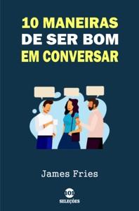 10 Maneiras de ser bom em conversar Book Cover