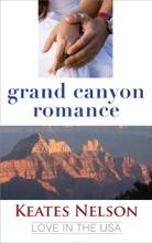 Grand Canyon Romance: A Novella