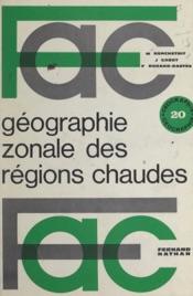 Download and Read Online Géographie zonale des régions chaudes