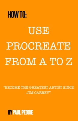 How To Use Procreate From A To Z