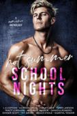 Hot Summer School Nights