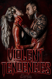 Violent Tendencies: Romance After Dark Anthology