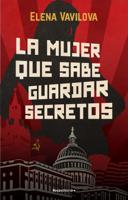 Download and Read Online La mujer que sabe guardar secretos. La verdadera historia de los espías rusos en la que se inspira The Americans, la serie de culto de Amazon Prime Video
