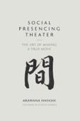 Social Presencing Theater Book Cover