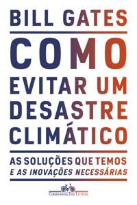 Como evitar um desastre climático Book Cover