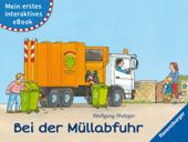 Mein erstes interaktives eBook: Bei der Müllabfuhr