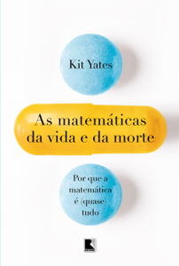 As matemáticas da vida e da morte Book Cover