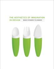 The Aesthetics Of Imagination In Design