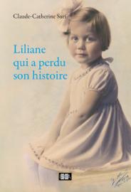 Liliane qui a perdu son histoire