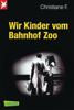 Horst Rieck, Christiane F. & Kai Hermann - Wir Kinder vom Bahnhof Zoo Grafik