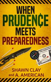 When Prudence Meets Preparedness