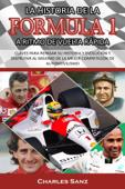La historia de la Formula 1 a ritmo de vuelta rápida Book Cover