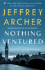 Jeffrey Archer - Nothing Ventured artwork