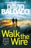 David Baldacci - Walk the Wire bild