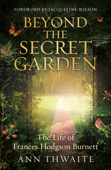 Beyond the Secret Garden