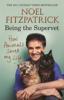 Professor Noel Fitzpatrick - How Animals Saved My Life: Being the Supervet artwork