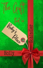 The Gift That Is Ruby's Place