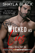 Wicked as Lies (Zyron & Tessa, Part One)