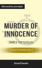 Murder of Innocence: Murder Is Forever, Book 5 by James Patterson (Discussion Prompts)