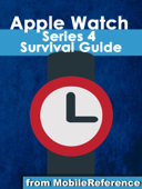 Apple Watch 4 Survival Guide