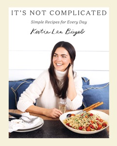 It's Not Complicated by Katie Lee Biegel Book Cover