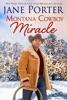Montana Cowboy Miracle