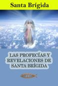 Download and Read Online Las profecías y revelaciones de santa Brígida