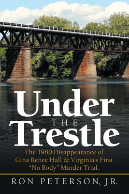 Under the Trestle - Ron Peterson Jr. book