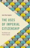 The Uses Of Imperial Citizenship