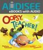 Oopsy, Teacher! (Enhanced Edition)