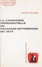 La campagne présidentielle de François Mitterrand en 1974