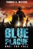 Blue Plague: The Fall