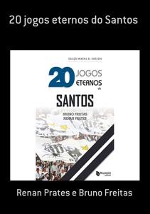 20 Jogos Eternos Do Santos Book Cover