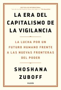 La era del capitalismo de la vigilancia Book Cover