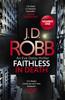 J. D. Robb - Faithless in Death: An Eve Dallas thriller (Book 52) artwork