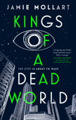 Download and Read Online Kings of a Dead World