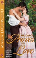 Mr. Darcy Proves His Love