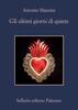 Antonio Manzini - Gli ultimi giorni di quiete artwork