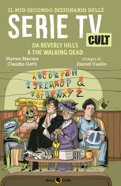 Il mio secondo dizionario delle Serie TV Cult