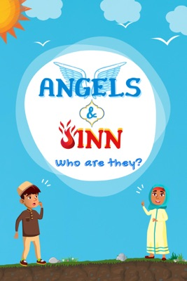 Angels & Jinn; Who Are They?