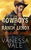 Les cowboys du ranch Lenox - Toute la série
