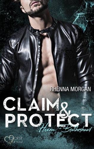 Rhenna Morgan - Haven Brotherhood: Claim & Protect