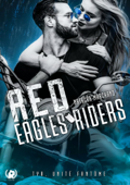 Red eagles riders - Tome 1