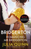 Julia Quinn - Bridgerton: Romancing Mr Bridgerton (Bridgertons Book 4) artwork