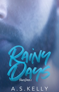 Rainy Days di A. S. Kelly Copertina del libro