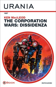 The Corporation Wars: Dissidenza (Urania) Book Cover