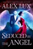 Seduced by the Angel